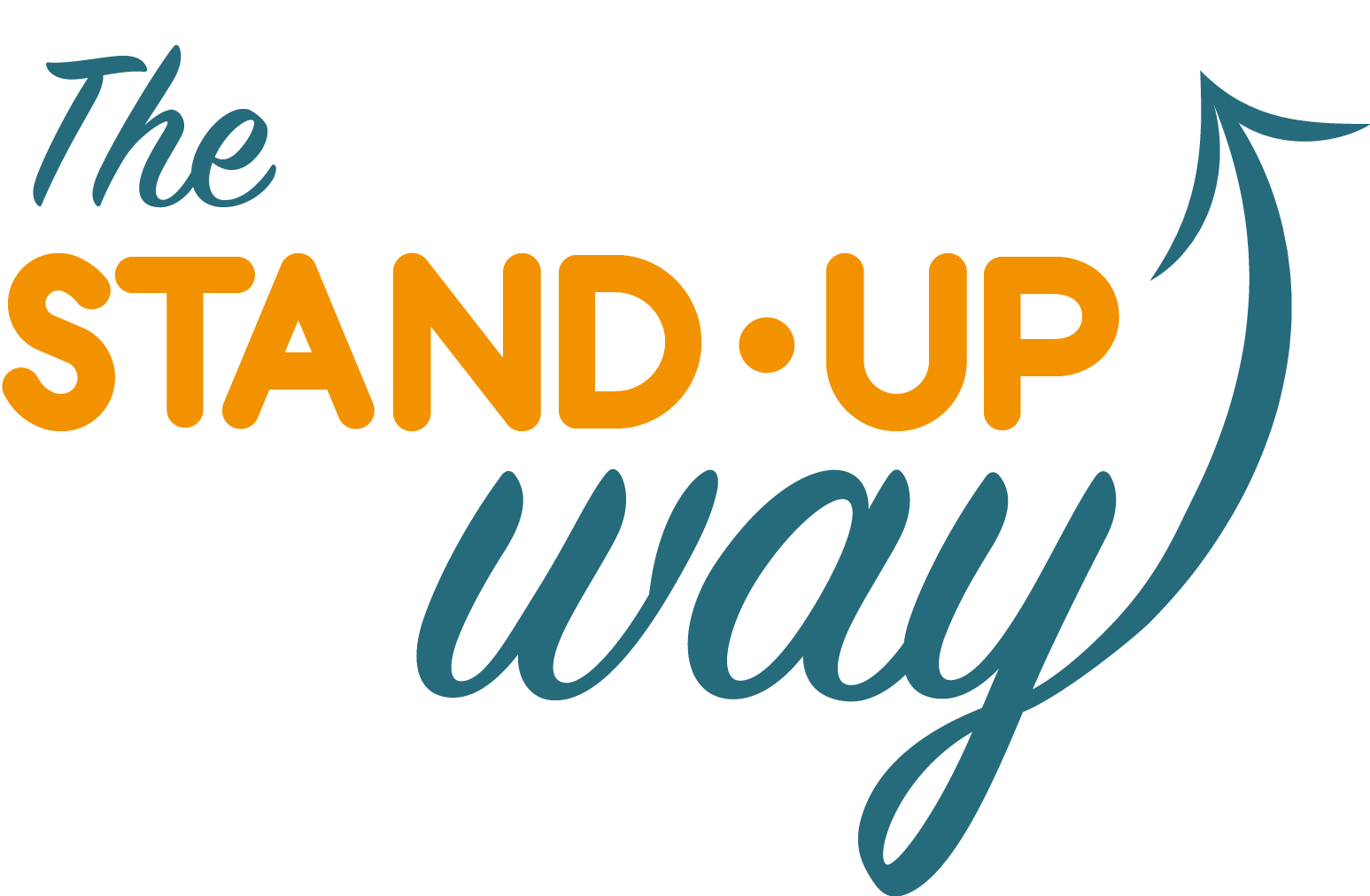 The Stand-Up Way